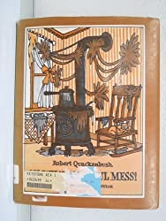Oh, What an Awful Mess!: A Funny Book About the Invention of Rubber by Robert M. Quackenbush (1980-10-03)