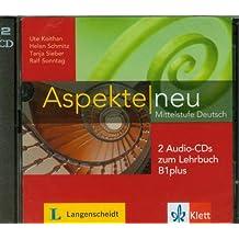 Aspekte neu B1 plus: Mittelstufe Deutsch. 2 Audio-CDs zum Lehrbuch (Aspekte neu / Mittelstufe Deutsch)