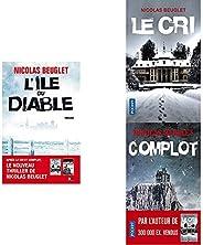 Les trois grands thrillers de Nicolas Beuglet : Le cri - Complot - L'île du Di