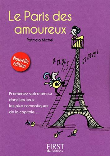 PETIT LIVRE DE - PARIS DES AMOUREUX 2ED par Patricia MICHEL