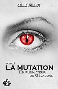 La Mutation par Celine Thibaut