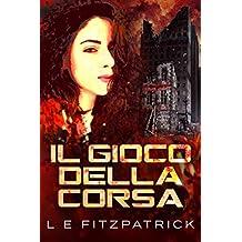 Il Gioco Della Corsa (Italian Edition)