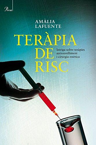 Teràpia de risc (A TOT VENT-BETA Book 224) (Catalan Edition) por Amalia Lafuente