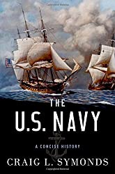 The U.S. Navy: A Concise History by Craig L. Symonds (2015-11-30)
