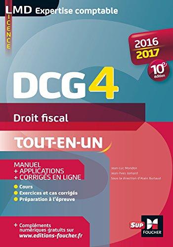 DCG 4 - Droit fiscal - Manuel et applications - 10e édition - Millésime 2016-2017