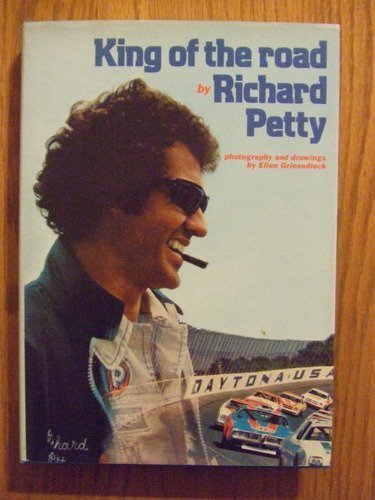 King of the Road by Richard Petty (1977-02-01)