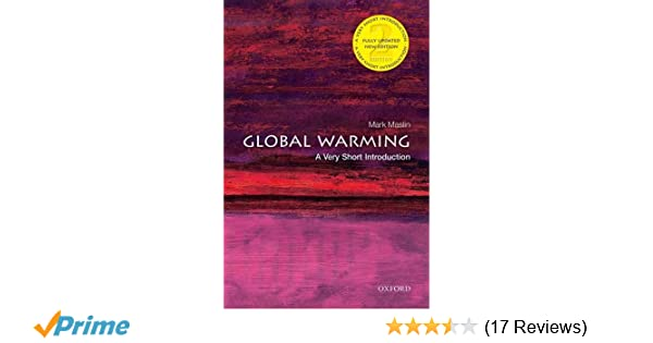 Global Warming: A Very Short Introduction (Very Short