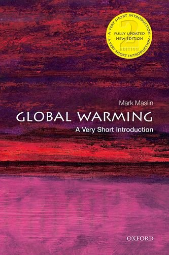 Global Warming: A Very Short Introduction (Very Short Introductions) por Mark Maslin