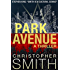 Park Avenue (Book Six in the Fifth Avenue Series)