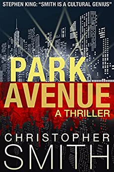 Park Avenue (Book Six in the Fifth Avenue Series) (English Edition) par [Smith, Christopher]