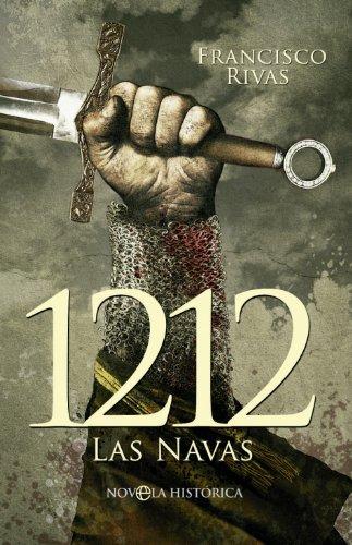 1212 (Novela Historica(la Esfera)) por Francisco Rivas