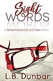 Sight Words: A Sensations Collection Novel
