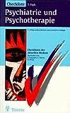 Checklisten der aktuellen Medizin. Checkliste Psychiatrie und Psychotherapie von Payk. Theo R. (1998) Taschenbuch