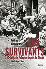 Les survivants par Kichelewski
