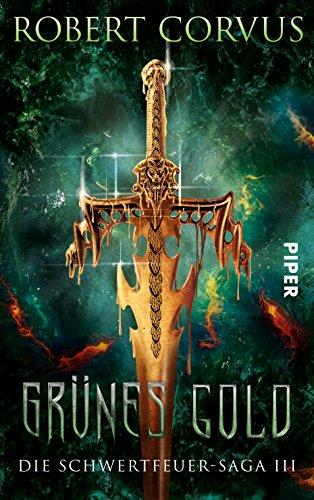 Corvus, Robert: Grünes Gold