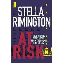 At Risk by Stella Rimington (2004-07-01)