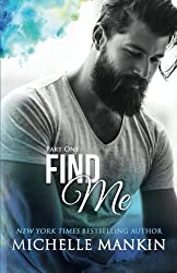 FIND ME - Part One (FINDING ME) by Michelle Mankin (2016-01-07)