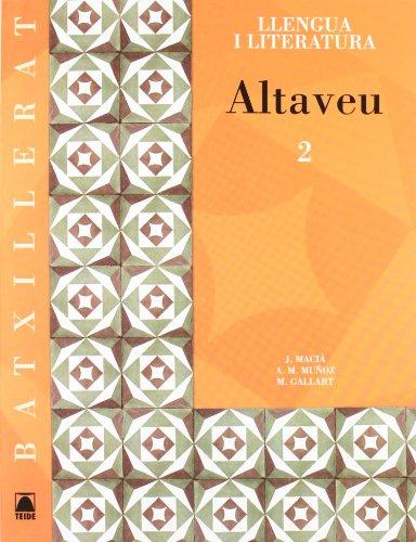 Altaveu 2. Llengua catalana i literatura. Batxillerat - 9788430752874