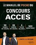 Le Manuel de POCHE du concours ACCES (écrits + oraux) 80 fiches, 6 tests, 500 questions + corrigés en vidéo - Édition 2019