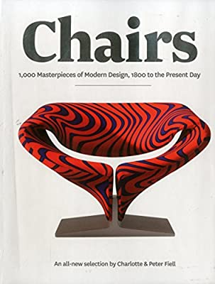 Chairs: 1000 Masterpieces of Modern Design, 1800 to the Present Day produced - quick delivery from UK.