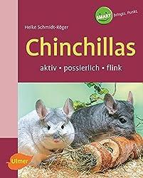 Chinchillas: Aktiv-possierlich-flink (Smart Tierbuch)