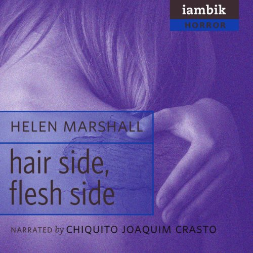 Hair Side, Flesh Side  Audiolibri