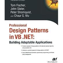 Professional Design Patterns in Vb.Net: Building Adaptable Applications: Building Adaptable Applications