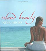 Island Beauty: Natural Inspiration for Mind, Body, and Soul