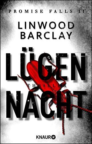 Barclay, Linwood: Lügennacht