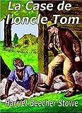 La Case de l'oncle Tom - Format Kindle - 0,99 €