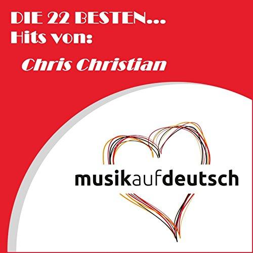 Die 22 besten... Hits von: Chr...