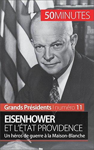 eisenhower-et-letat-providence-un-heros-de-guerre-a-la-maison-blanche-grands-presidents-t-11-french-