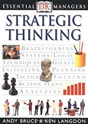 Strategic Thinking (DK Essential Managers)
