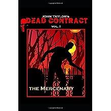 Dead Contract vol. I: the Mercenary