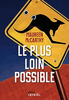Le plus loin possible par [Maccarthy, Maureen]