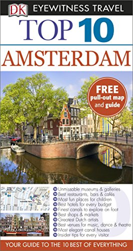 DK Eyewitness Top 10 Travel Guide. Amsterdam