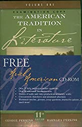 The American Tradition in Literature - Volume 1 (Examination Copy)