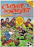 CLEVER & SMART FUSSBALL-WM-COMIC-SONDERBAND 7, Der Ball gehetzt - und weggefetzt ! , 1986, (Condor Comics)
