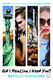Did I Mention I Need You? (The DIMILY Trilogy, Book 2) (Dimily Trilogy 2)