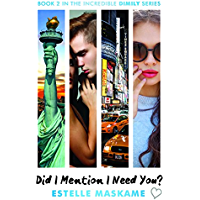 Did I Mention I Need You? (DIMILY Trilogy) (English Edition)