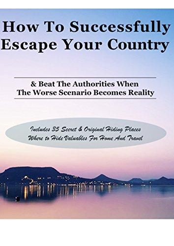 how-to-successfully-escape-your-country-beat-the-authorities-when-the-worse-scenario-becomes-reality