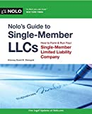 Nolo's Guide to Single-Member LLCs: How to Form and Run Your Single-Member Limited Liability Company