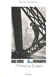 L'Instinct de l'instant : 50 ans de photographie