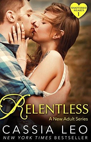 Relentless (Shattered Hearts 1)