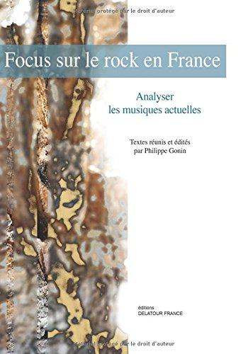Focus sur le rock en France : Perspectives analytiques et historiques
