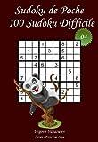 Sudoku de Poche - Niveau Difficile - N°4: 100 Sudokus Difficiles - à emporter partout - Format poche (A6 - 10.5 x 15 cm)