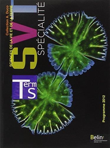 Sciences de la Vie et de la Terre Tle S spécialité : Programme 2012 par Michel Dreyer