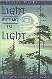 Light Sitting in Light: Christian's Experience in Zen