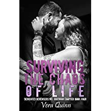 Surviving The Chaos Of Life (Demented Revengers MC: Quitman Chapter Book 4) (English Edition)