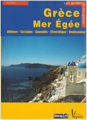 Grece Mer Egee Guide Imray par Collectif